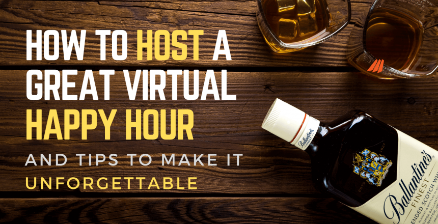 desk with the text how to host a great virtual happy hour