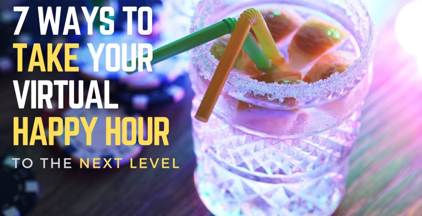 make-your-virtual-happy-hour-fun